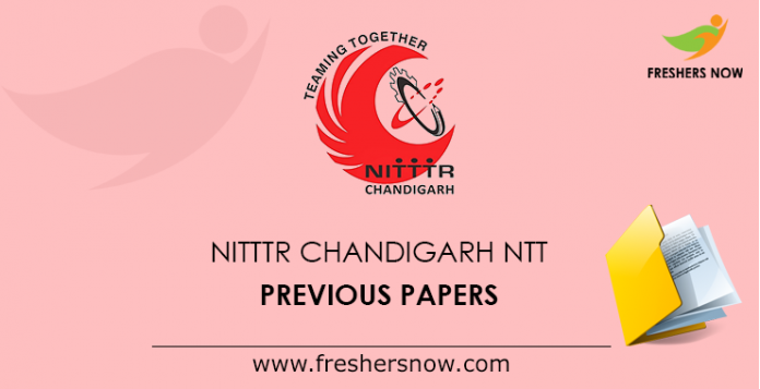 NITTTR Chandigarh NTT Previous Year Question Papers PDF Download
