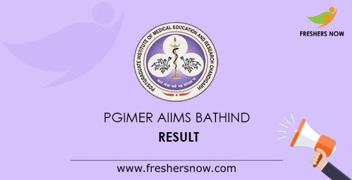 PGIMER AIIMS Bathinda Result