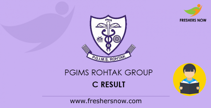 PGIMS Rohtak Group C Result