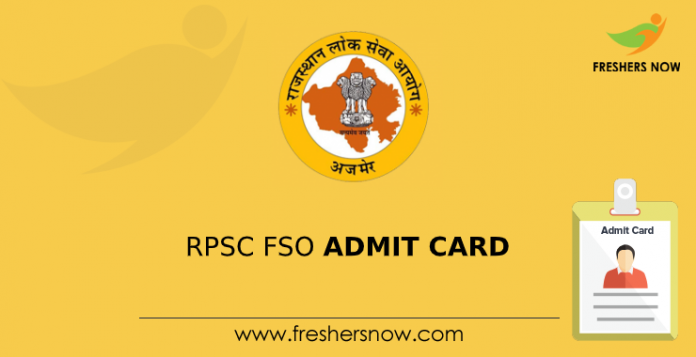 RPSC FSO Admit Card