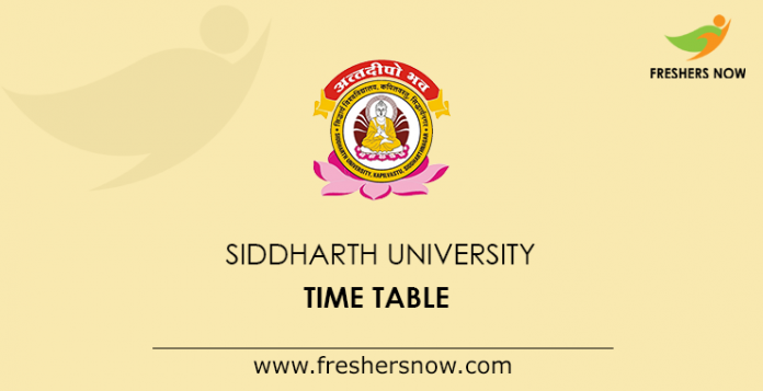 Siddharth University Time Table