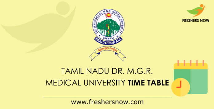 Tamil Nadu Dr. M.G.R. Medical University Time Table