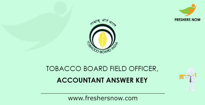 Tobacco Board Field Officer, Accountant Answer Key
