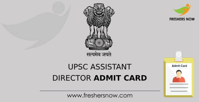 UPSC Assistant Director Admit Card