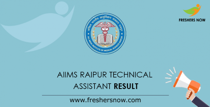 AIIMS Raipur Technical Assistant Result 2019