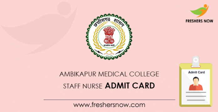 Ambikapur Medical College Staff Nurse Admit Card
