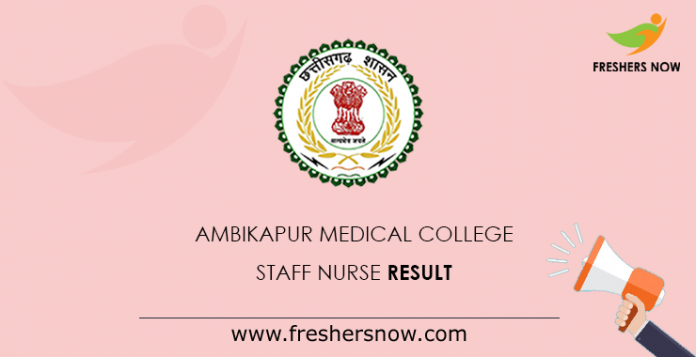 Ambikapur Medical College Staff Nurse Result