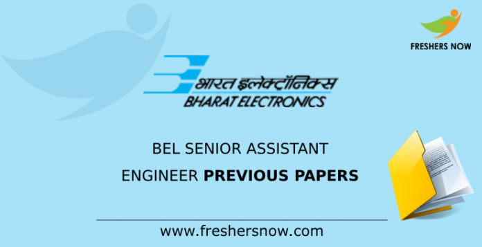 BEL Senior Assistant Engineer Previous Papers