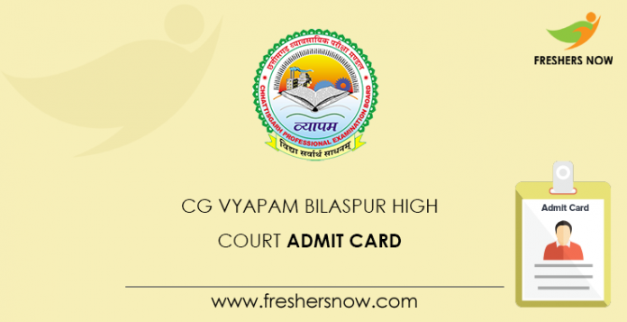 CG Vyapam Bilaspur High Court Admit Card