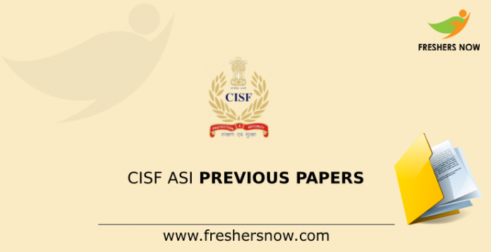 CISF ASI Previous Papers