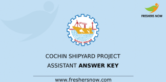 Cochin Shipyard Project Assistant Answer Key