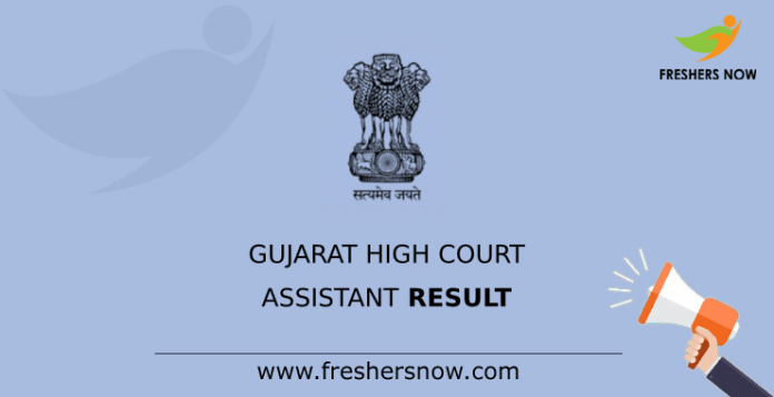 Gujarat High Court Assistant Result