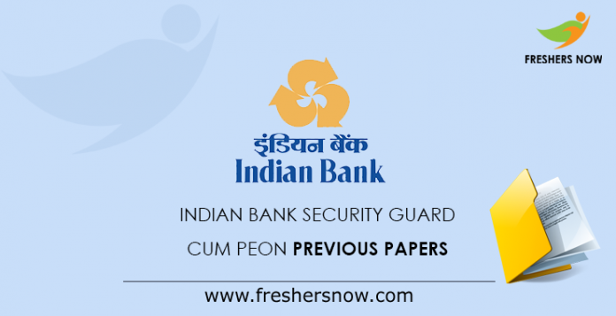 Indian Bank Security Guard cum Peon Previous Papers