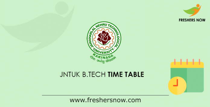 JNTUK B.Tech Time Table