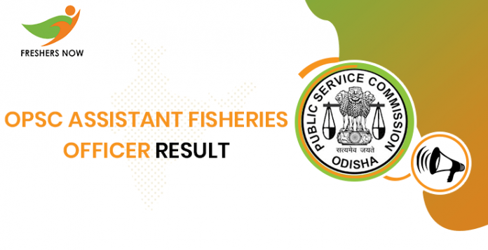 OPSC Assistant Fisheries Officer Result