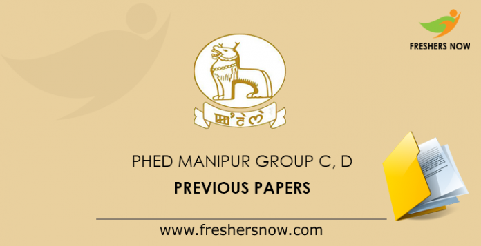 PHED Manipur Group C, D Previous Papers
