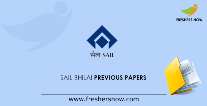 SAIL Bhilai Previous Papers