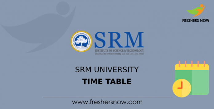 SRM University Time Table