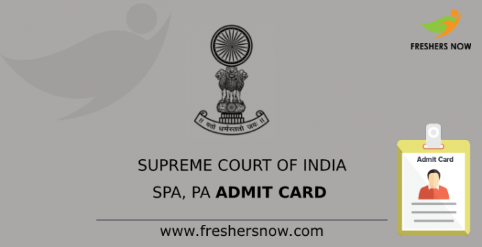 Supreme Court of India SPA, PA Admit Card