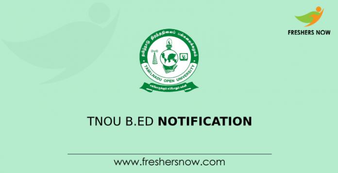 TNOU B.Ed Notification