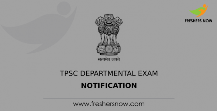 TPSC Departmental Exam Notification