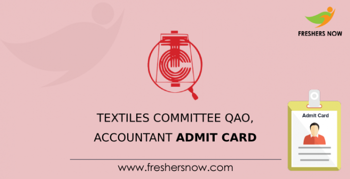 Textiles Committee QAO, Accountant Admit Card