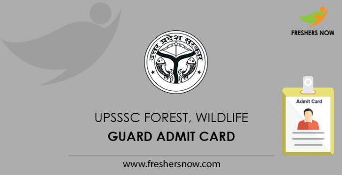 UPSSSC Forest, Wildlife Guard Admit Card