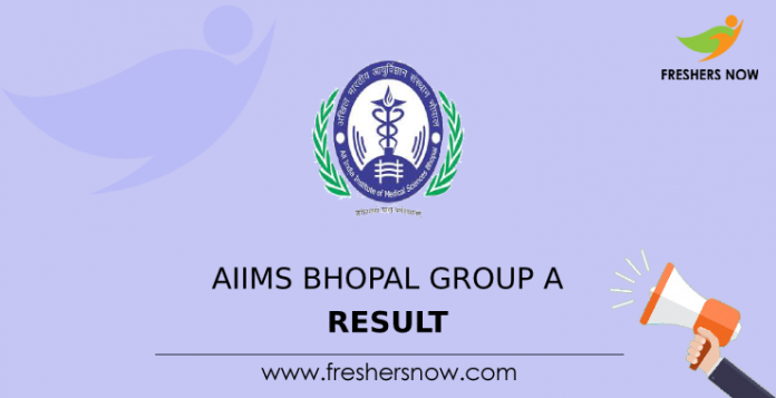AIIMS Bhopal Group A Result