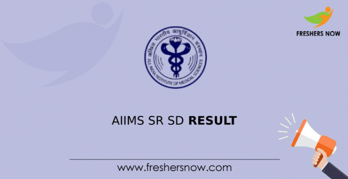 AIIMS SR SD Result
