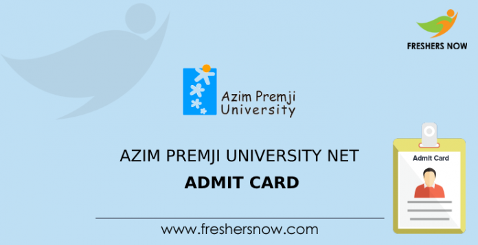 Azim Premji University NET Admit Card