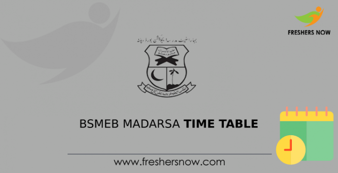 BSMEB Madarsa Time Table