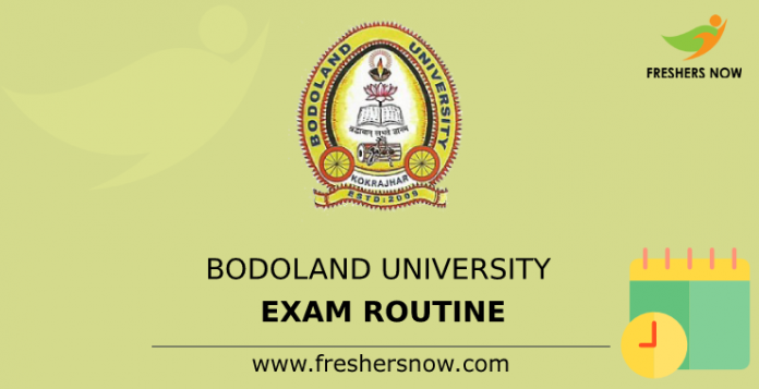 Bodoland University Exam Routine