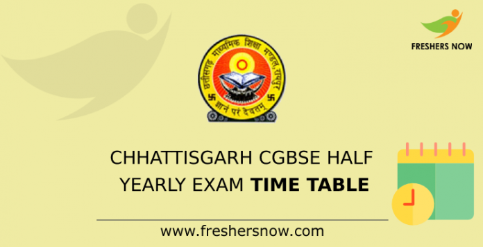 Chhattisgarh CGBSE Half Yearly Exam Time Table