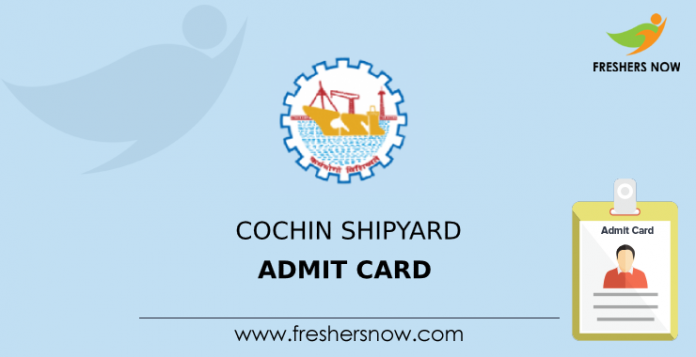 Cochin Shipyard Admit Card
