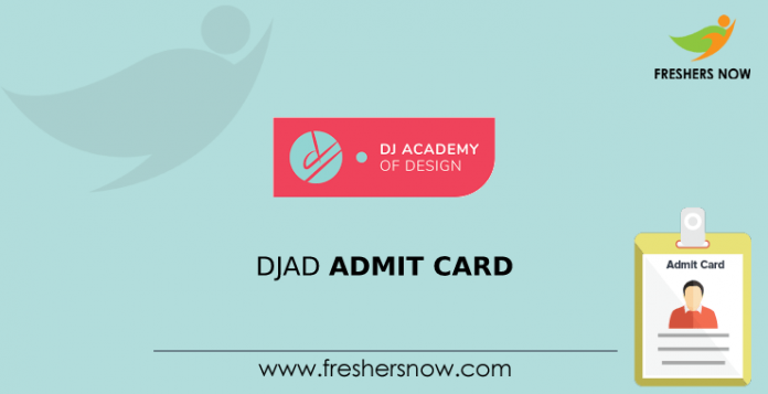 DJAD Entrance Exam Admit Card