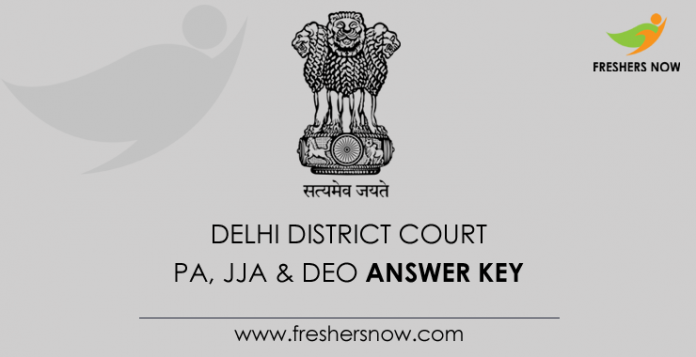 Delhi District Court PA, JJA, DEO Answer Key