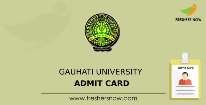 Gauhati University Admit Card