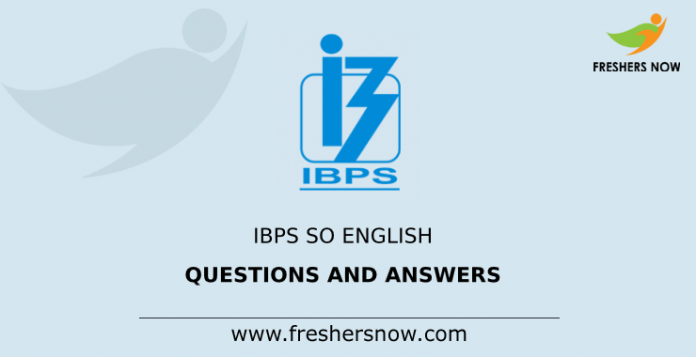 IBPS SO English Questions and Answers