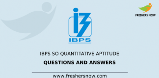 IBPS SO Quantitative Aptitude Questions and Answers