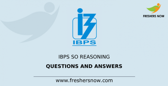 IBPS SO Reasoning Questions and Answers
