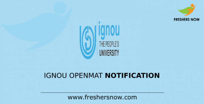 IGNOU OPENMAT Notification