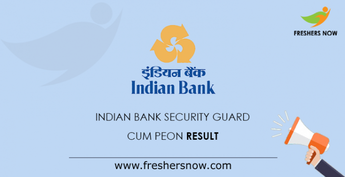 Indian Bank Security Guard cum Peon Result