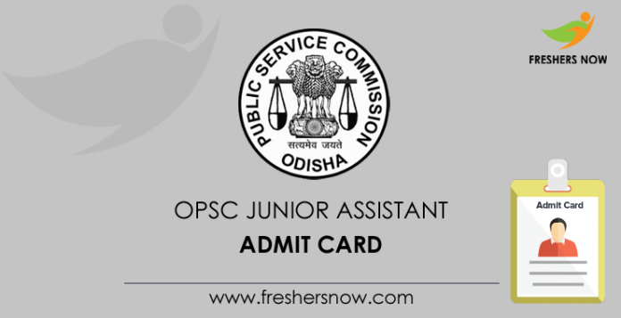 OPSC Junior Assistant Admit Card