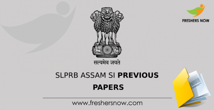SLPRB Assam SI Previous Papers