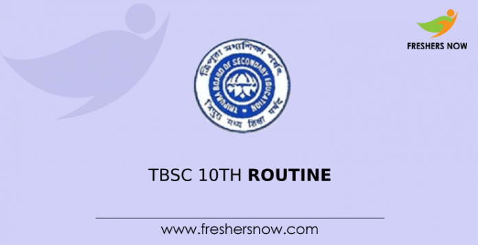 TBSE 10th Routine