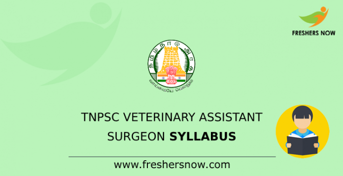 TNPSC Veterinary Assistant Surgeon Syllabus