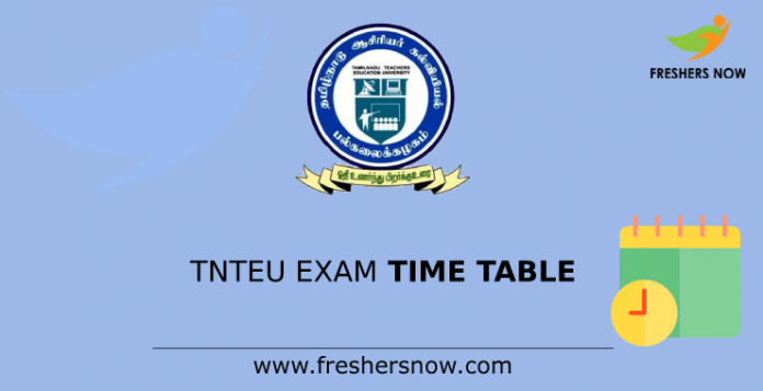 TNTEU Exam Time Table