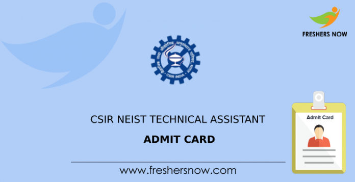 CSIR NEIST Technical Assistant Admission Card