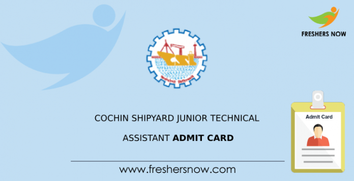 Cochin Shipyard Junior Technical Assistant Admit Card