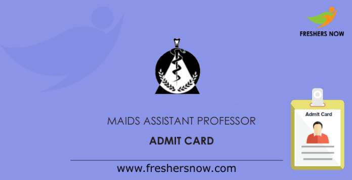 MAIDS-Assistant-Professor-Admit-Card